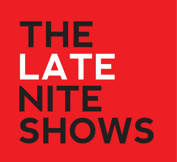 The Late Nite Shows