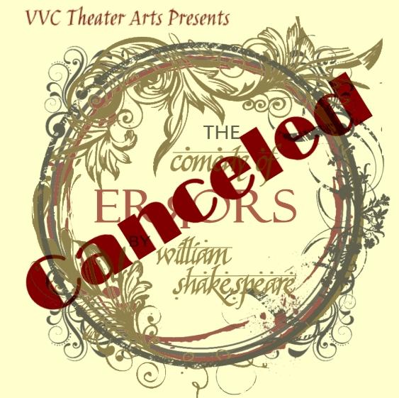 Comedy of Errors Cancellation