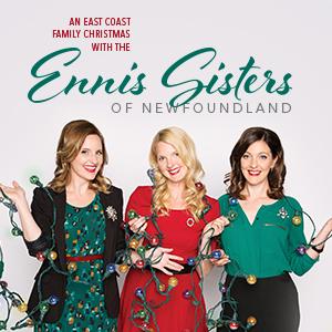 Ennis Sisters of Newfoundland @ Keyano Theatre | Fort McMurray | Alberta | Canada