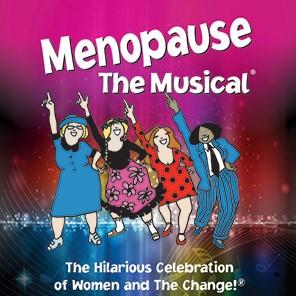 Menopause The Musical @ Keyano Theatre   Fort McMurray   Alberta   Canada
