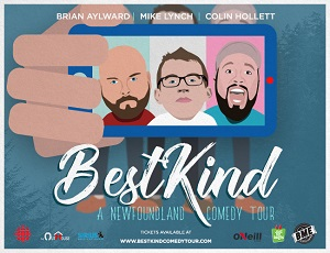 Best Kind-A Newfoundland Comedy Tour @ Keyano Theatre | Fort McMurray | Alberta | Canada