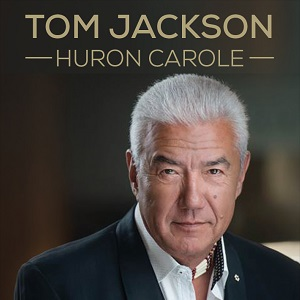 Tom Jackson- Huron Carole @ Keyano Theatre | Fort McMurray | Alberta | Canada